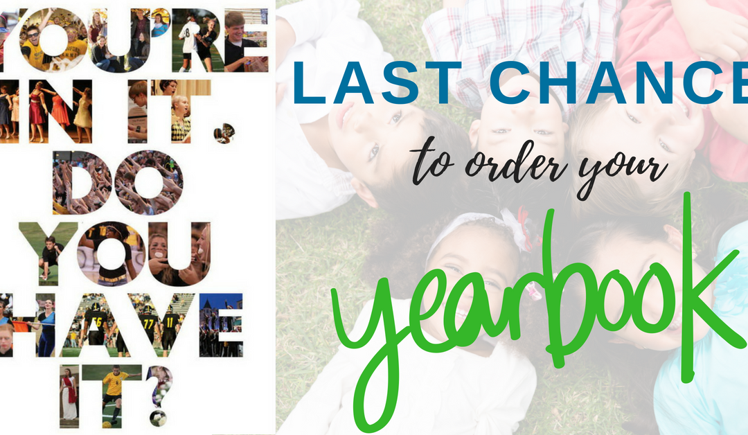 Last Day to Order a Yearbook Online!